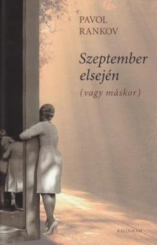 Rankov, Pavol - Szeptember elsején (vagy máskor)
