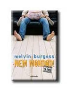 BURGESS, MELVIN - Nem mondod!