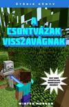 Winter Morgan - A csontvázak visszavágnak - Egy nem hivatalos Minecraft regény<!--span style='font-size:10px;'>(G)</span-->