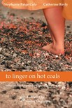 Paige Cole and Catherine Bayly Stephanie - to linger on hot coals [eKönyv: epub,  mobi]