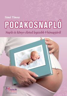 SIMÓ TÍMEA - Pocakosnapló -  Napló és könyv életed legszebb 9 hónapjáról (9. kiadás)