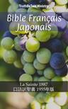 TruthBeTold Ministry, Joern Andre Halseth, Jean Frederic Ostervald - Bible Français Japonais [eKönyv: epub, mobi]