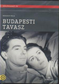 Máriássy Félix - BUDAPESTI TAVASZ