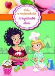 Alessandra Berello - Lola, a varázscukrász 1. - A legédesebb álom ###<!--span style='font-size:10px;'>(G)</span-->
