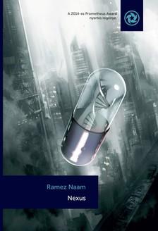 Ramez Naam - Nexus [eKönyv: epub, mobi]