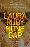 Laura Ruby - Bone Gap