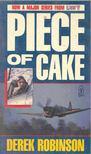 ROBINSON, DEREK - Piece of Cake [antikvár]