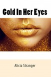 Stranger Alicia - Gold In Her Eyes [eKönyv: epub,  mobi]
