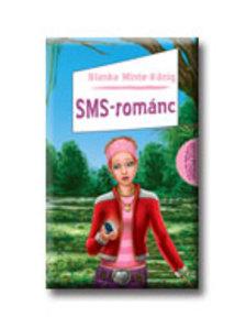 MINTE-KŐNIG, BIANKA - SMS-románc