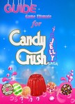 Guides Game Ultimate Game - Candy Crush Jelly Saga Tips, Cheats and Strategies [eKönyv: epub, mobi]