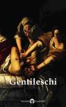 Peter Russell Artemisia Gentileschi, - Delphi Complete Works of Artemisia Gentileschi (Illustrated) [eKönyv: epub, mobi]