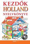 Helen Davies - Hantosné Reviczky Dóra - Kezdők holland nyelvkönyve (CD melléklettel)<!--span style='font-size:10px;'>(G)</span-->