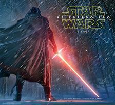 .- - Star Wars - Az ébredő Erő világa