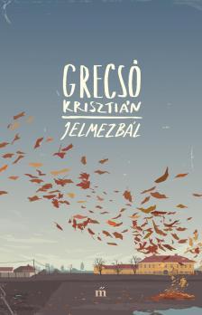 GRECSÓ KRISZTIÁN - Jelmezbál - DEDIKÁLT