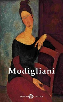 Peter Russell Amedeo Modigliani, - Delphi Complete Paintings of Amedeo Modigliani (Illustrated) [eKönyv: epub, mobi]