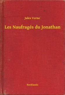 Jules Verne - Les Naufragés du Jonathan [eKönyv: epub, mobi]