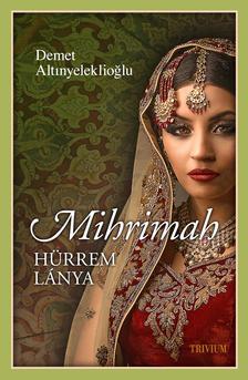 Mihrimah - Hürrem lánya #