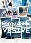 Dennis Lehane - Egymásba veszve<!--span style='font-size:10px;'>(G)</span-->