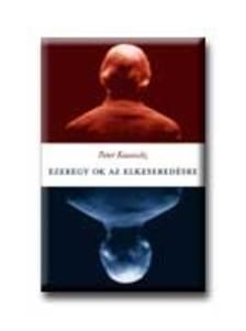 Peter Kassovitz - Ezeregy ok az elkeseredésre