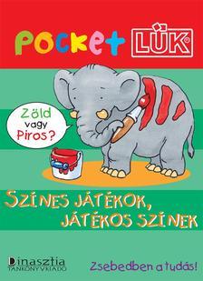 - Színes játékok, játékos színek - PocketLÜK (ALAPLAPPAL)