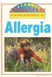 Dr. White, T. - Korunk betegsége az Allergia [antikvár]