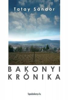TATAY SÁNDOR - Bakonyi krónika [eKönyv: epub, mobi]