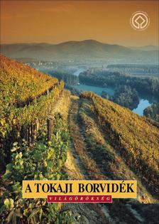 - A tokaji borvidék - magyar nyelven