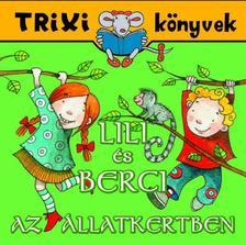 BRÜCKNER JUDIT - Lili és Berci/Játsszunk cirkuszosat!