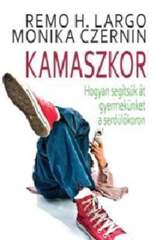LARGO, REMMO H.-CZERNIN, MONIKA - Kamaszkor