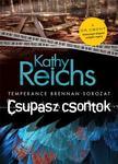 Kathy Reichs - Csupasz csontok
