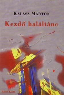 KALÁSZ MÁRTON - KEZDŐ HALÁLTÁNC