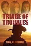 Aldridge Ken - Triage of Troubles [eKönyv: epub,  mobi]