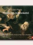 SZABÓ MAGDA - MÓZES EGY, HUSZONKETTŐ - HANGOSKÖNYV - MP3<!--span style='font-size:10px;'>(G)</span-->