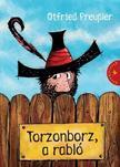 Otfried Preussler - TORZONBORZ, A RABLÓ