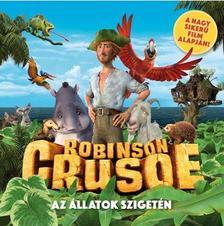 . - ROBINSON CRUSOE AZ ÁLLATOK SZIGETÉN