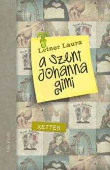 Leiner Laura - A Szent Johanna gimi 6. - Ketten