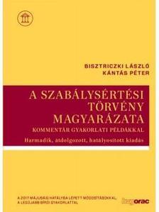 Bisztriczki László; Kántás Péter - A szabálysértési törvény magyarázata