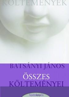 Batsányi János - Batsányi János összes költeményei [eKönyv: epub, mobi]