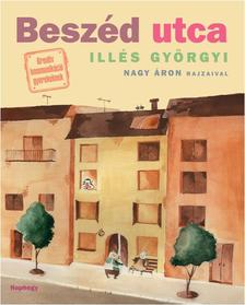 Illés Györgyi - BESZÉD UTCA