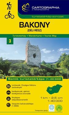 """Cartographia Kiadó - BAKONY (DÉLI RÉSZ) TURISTATÉRKÉP - """"SC"""" -"""
