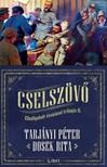 Tarjányi Péter Dosek Rita - - Cselszövő - Elhallgatott évszázad trilógia 2. [eKönyv: epub, mobi]<!--span style='font-size:10px;'>(G)</span-->