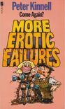 Kinnell, Peter - More Erotic Failures [antikvár]
