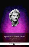Rufus Quintus Curtius - Delphi Complete Works of Quintus Curtius Rufus - History of Alexander (Illustrated) [eKönyv: epub, mobi]