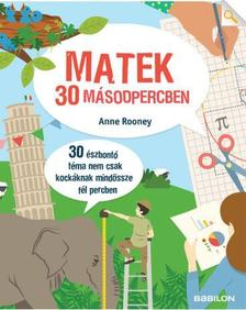 Anne Rooney - Matek 30 másodpercben
