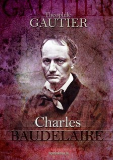 GAUTIER THÉOPHILE - Baudelaire [eKönyv: epub, mobi]