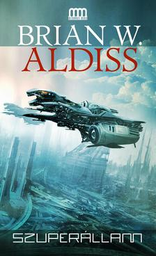 ALDISS, BRIAN W. - Szuperállam