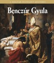 Szvoboda Dománszky Gabriella - Benczúr Gyula [eKönyv: epub, mobi]