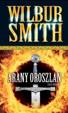 WILBUR SMITH - ARANY OROSZLÁN