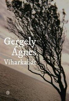 GERGELY ÁGNES - Viharkabát