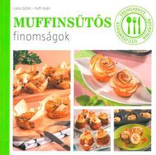 Liptai Zoltán - Ruff István - Muffinsütős finomságok